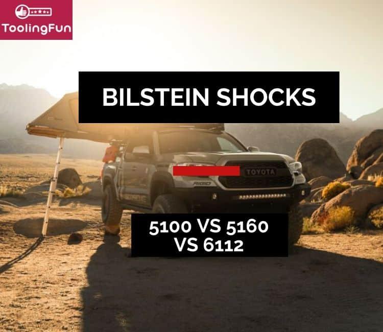 Bilstein Differences: 5100 vs 6112 vs 5160 Shocks