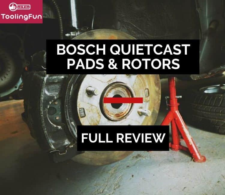 Bosch QuietCast brake pads & rotors review