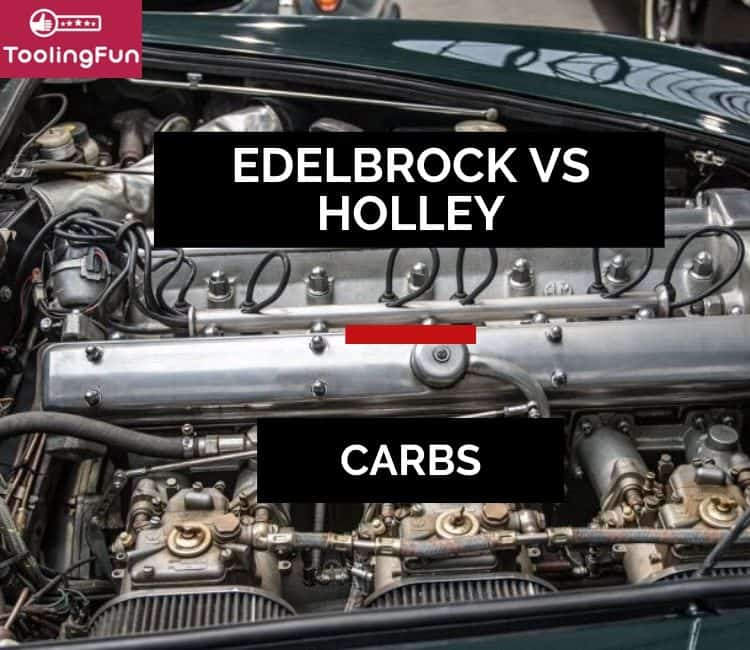 Edelbrock vs Holley carbs: Which one is better (and is there such a thing)?