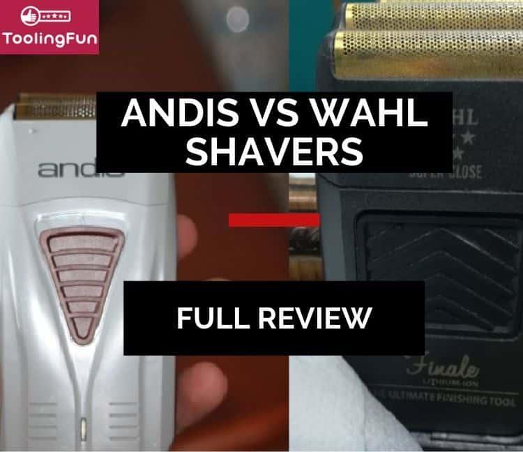 Andis Profoil (Plus), Wahl Finale & Shaver Shaper: A Review