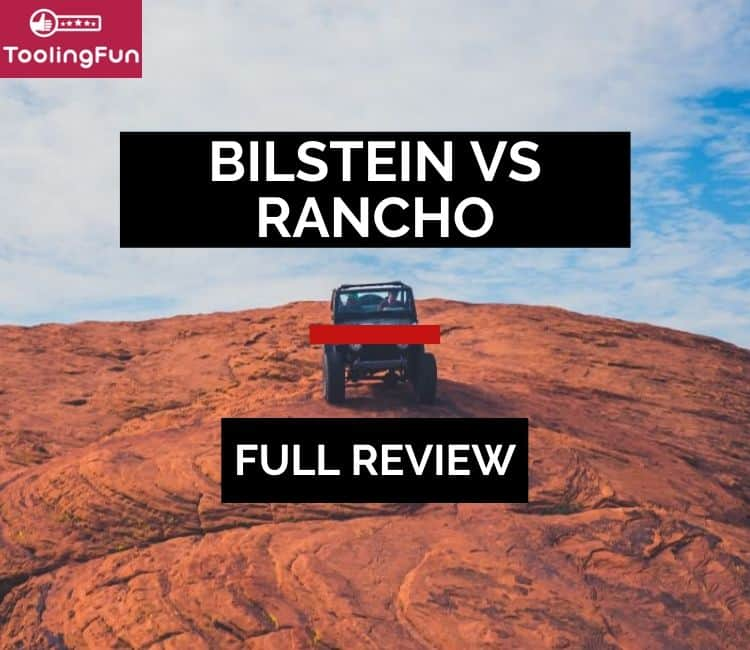 Bilstein vs Rancho shocks: A thorough review and comparison between the two brands.