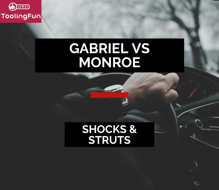 Gabriel vs Monroe: Shocks & Struts