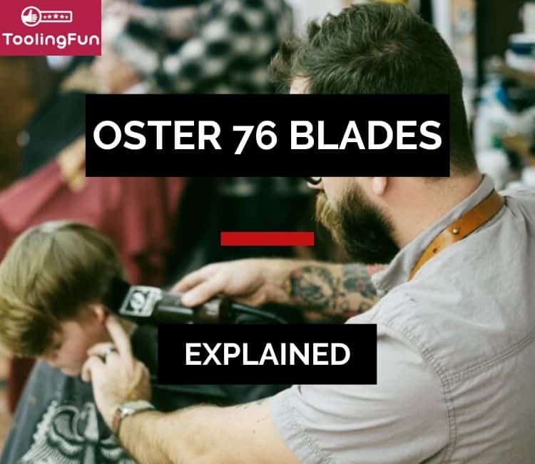 Oster 76 Blades Explained: A full blade size chart and when to use which sizes from #00000 to #3 1/2
