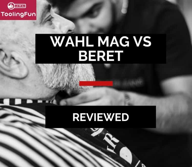 Wahl Sterling Mag vs Beret review: The same?
