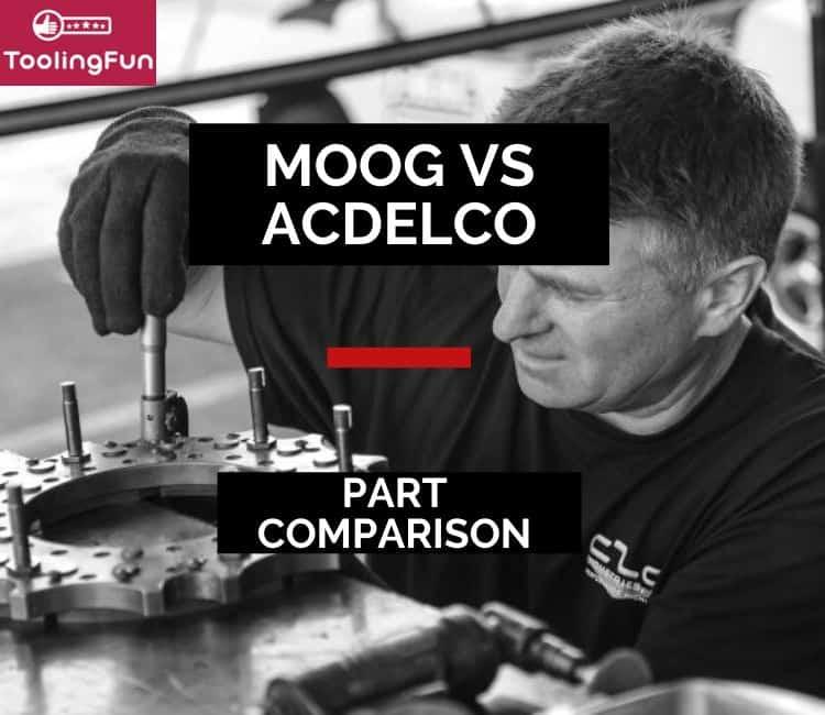 MOOG vs ACDelco: A piece of advice
