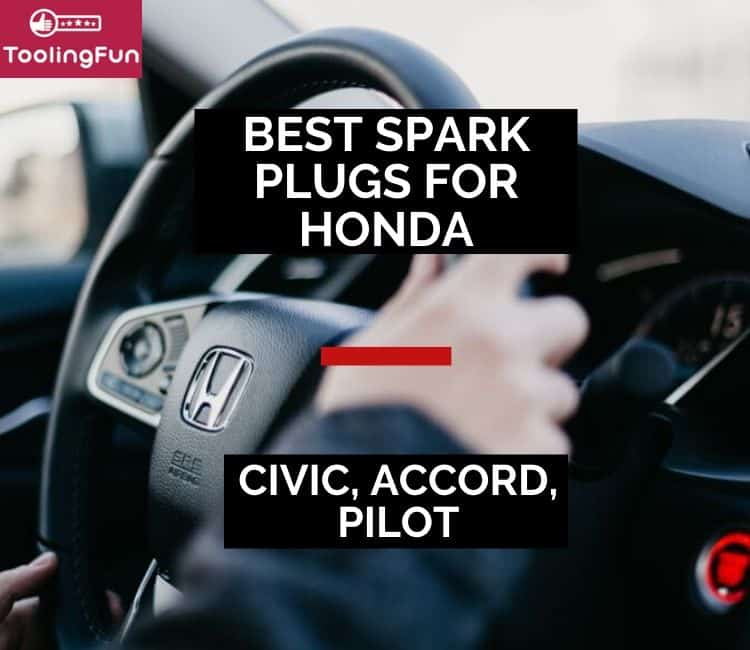 Best Spark Plugs for Honda: Accord, Civic & Pilot