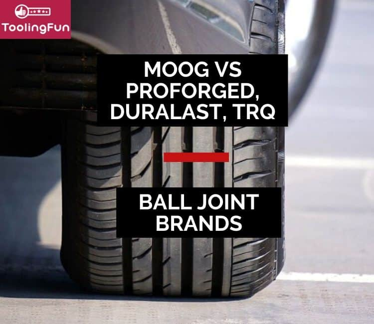 Moog vs Proforged, Duralast & TRQ ball joints