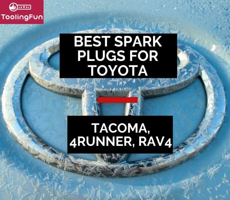 A few recommendations I have for the best spark plugs for Toyota: Rav4, Tacoma 4.0, 4Runner...