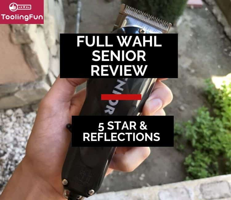 Wahl Senior Review: #8500, 5 Star & Sterling Reflections